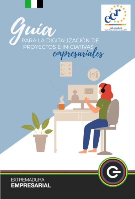 Guía para la Digitalización de Proyectos e Iniciativas Empresariales-Extremadura-Avante-Pedro-Palos-Paloma-Silla